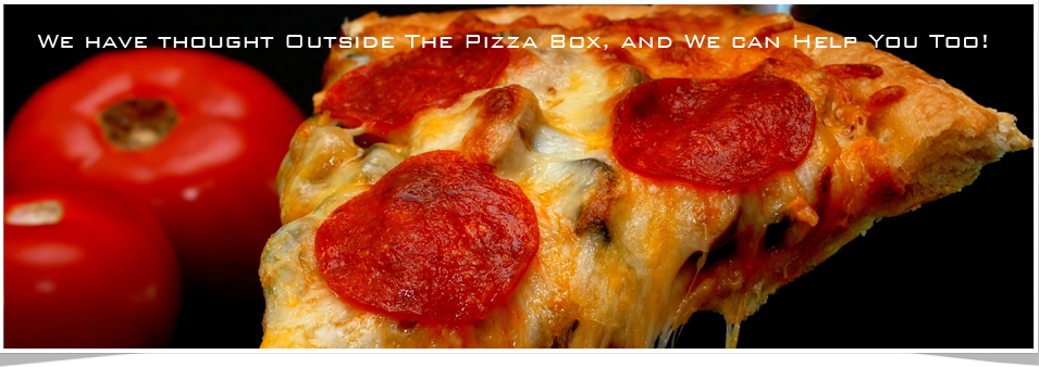 Time to think outside the pizza box
